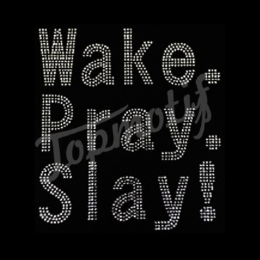 Rhinestone Crystal Hotfix Wake Pray Slay Transfer Motif Applique