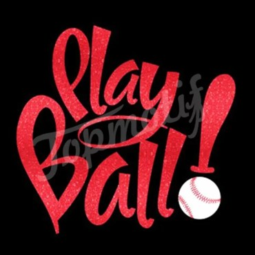 Play ball baseball heat transfer warehouse
