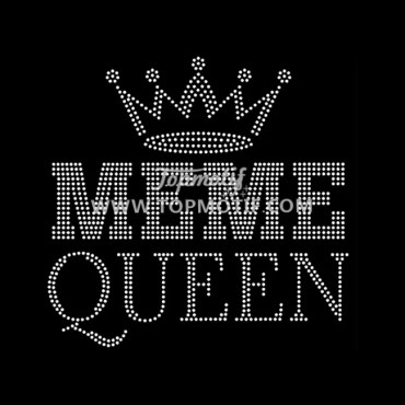 MeMe Queen with Crown Rhinestone Iron on Transfer for Bling Tshirts