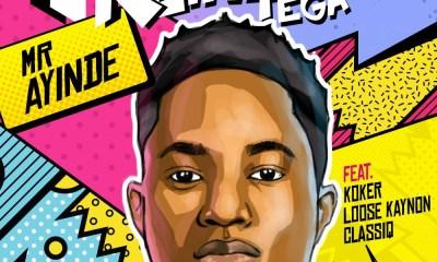 New Music: Reinhard Tega feat. Koker, Loose Kaynon & ClassiQ – Mr Ayinde