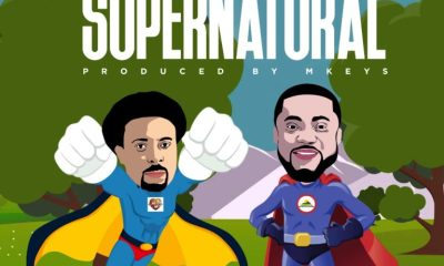 Music Download: Samsong – 'Supernatural' ft. Tim Godfrey