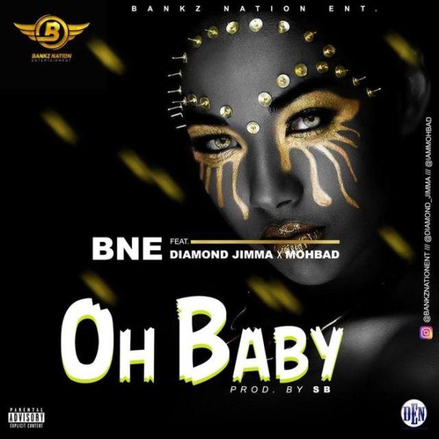 Download: Bankz Nation Ft. Diamond Jimma & Mohbad – Oh Baby