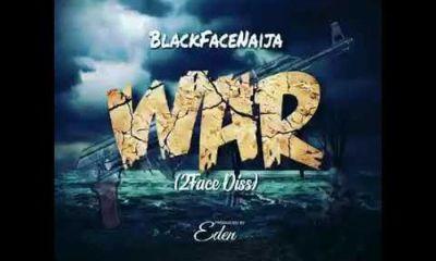 Download: Blackface Naija – War (2Baba Diss)