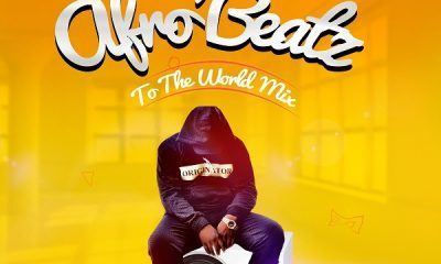DJ Baddo – Afro Beatz To The World Mix (Mixtape)