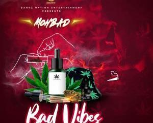 Mohbad - Bad Vibes (Freestyle)