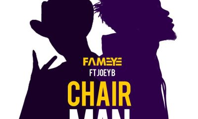 Fameye ft Joey B Chairman download mp3