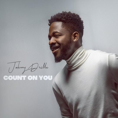 Johnny Drille- Count on you -TopNaija.ng