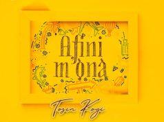 DOWNLOAD MP3 Tosin Koyi Afini Mona AUDIO+LYRICS
