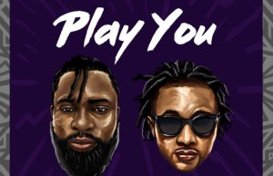 DOWNLOAD MP3: Weirdz ft. Ayo Jay – Play You