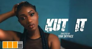 Wendy Shay – Kut It (Prod. by MOG Beatz) VIDEO