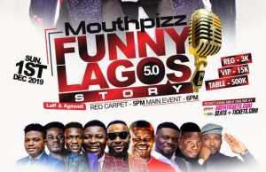 Mouthpizz Funny Lagos Story 2019