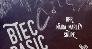 DOWNLOAD MP3: Naira Marley x Snupe x BPR – Btec Basic