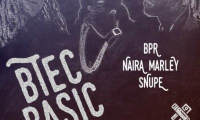 DOWNLOAD MP3: Naira Marley x Snupe x BPR – Btec Basic