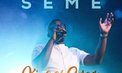 DOWNLOAD MP3: Seme – King Of Grace