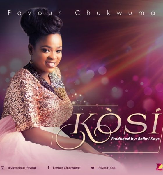 [Video] Chukwuma Favour – Kosi [There's None]