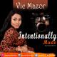 Vic Mazor – Intentionally Made