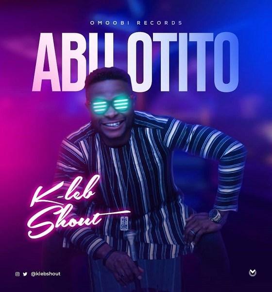 Abu Otito – KLeb Shout
