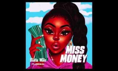 Shatta Wale Miss Money