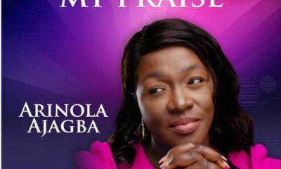 Arinola Ajagba – You Deserve My Praise-TopNaija.ng