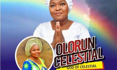 Olorun Celestial (God of Celestial) – Modupe Adisa-TopNaija.ng