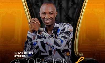 Mayokun Oyediran – Adoration + Powerful God-TopNaija.ng