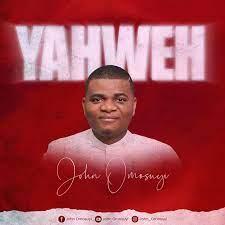 Yahweh – John Omosuyi [Video]-TopNaija.ng