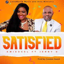 Satisfied – Amiexcel ft. Jerry K-TopNaija.ng