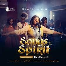 Peace Iniolu – Songs of the Spirit-TopNaija.ng