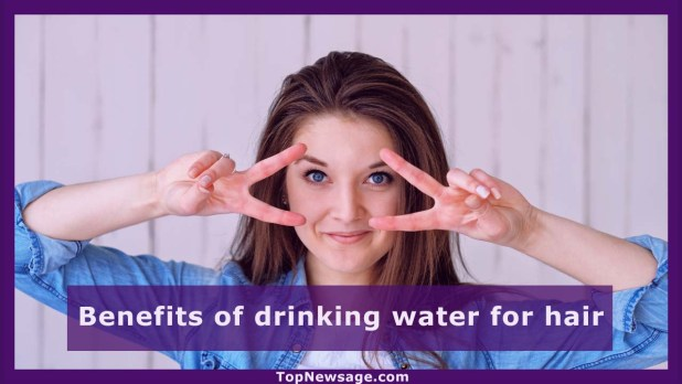 Benefits of drinking water for hair