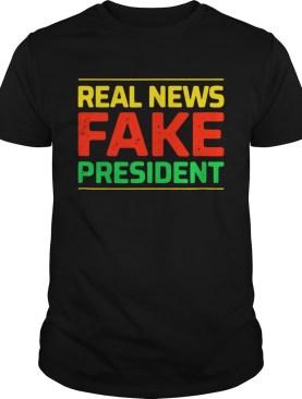 Real news fake president shirt