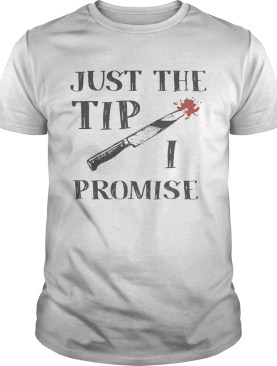 Just The Tip Funny Knife Halloween Shirt