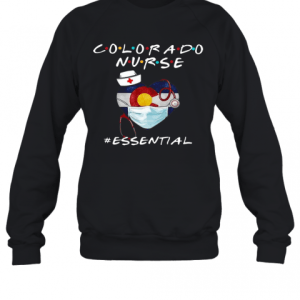 Colorado Nurse Heart Stethoscope #Esential T-Shirt Unisex Sweatshirt