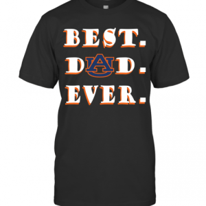 Father's Day Best Dad Auburn Tigers Ever T-Shirt Classic Men's T-shirt