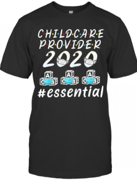 Child Care Provider 2020 Mask Essential T-Shirt
