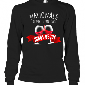 Nationale Drink Wijin Dag Jano1 DEC31 T-Shirt Long Sleeved T-shirt