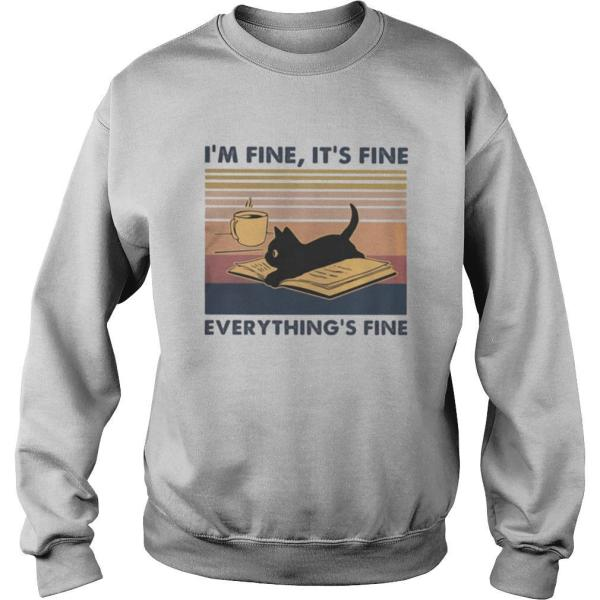 Black cat Read book and drink coffee I'm fine It's fine everything's fine vintage retro shirt