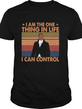 Hamilton I Am The One Thing In Life I Can Control Vintage shirt