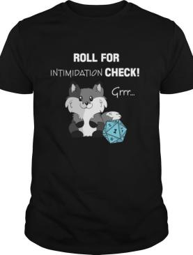 Roll For Intimidation Check D&D shirt