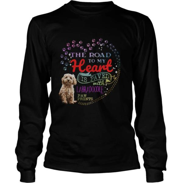 The road to my heart is paved with Labradoodle paw prints shirt
