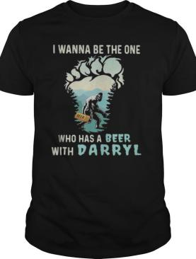 Bigfoot i wanna be the one who has a beer with darryl mountain tree shirt
