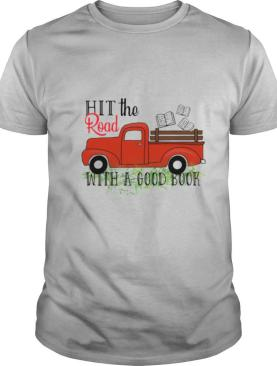 Hit The Road With A Good Book shirt