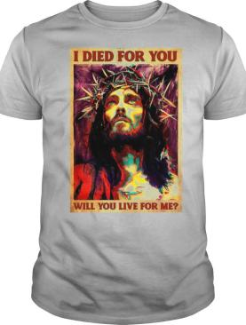 Jesus I Died For You Will You Like For Me Vertical Poster shirt