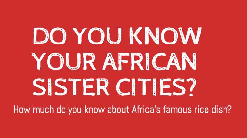How Well Do You Know Your African Sister Cities?
