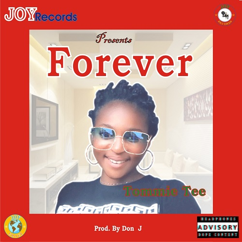 [Music] Tommie Tee – Forever