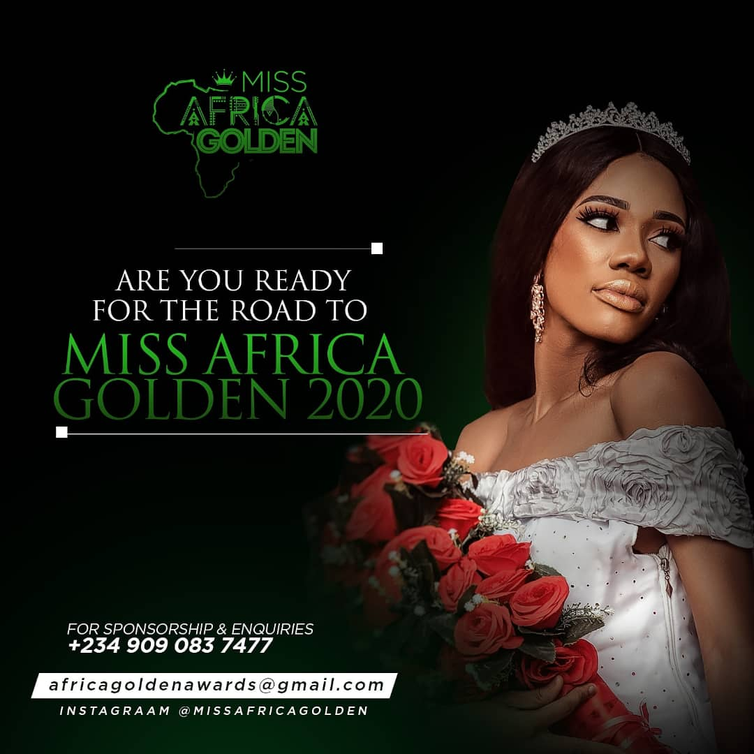 REGISTER NOW: Miss Africa Golden 2020 Form is Finally Out