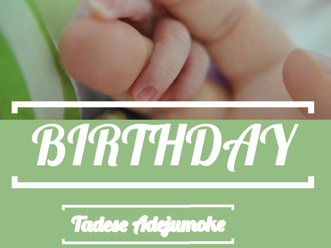 Birthday By Tadese Adejumoke Sharon