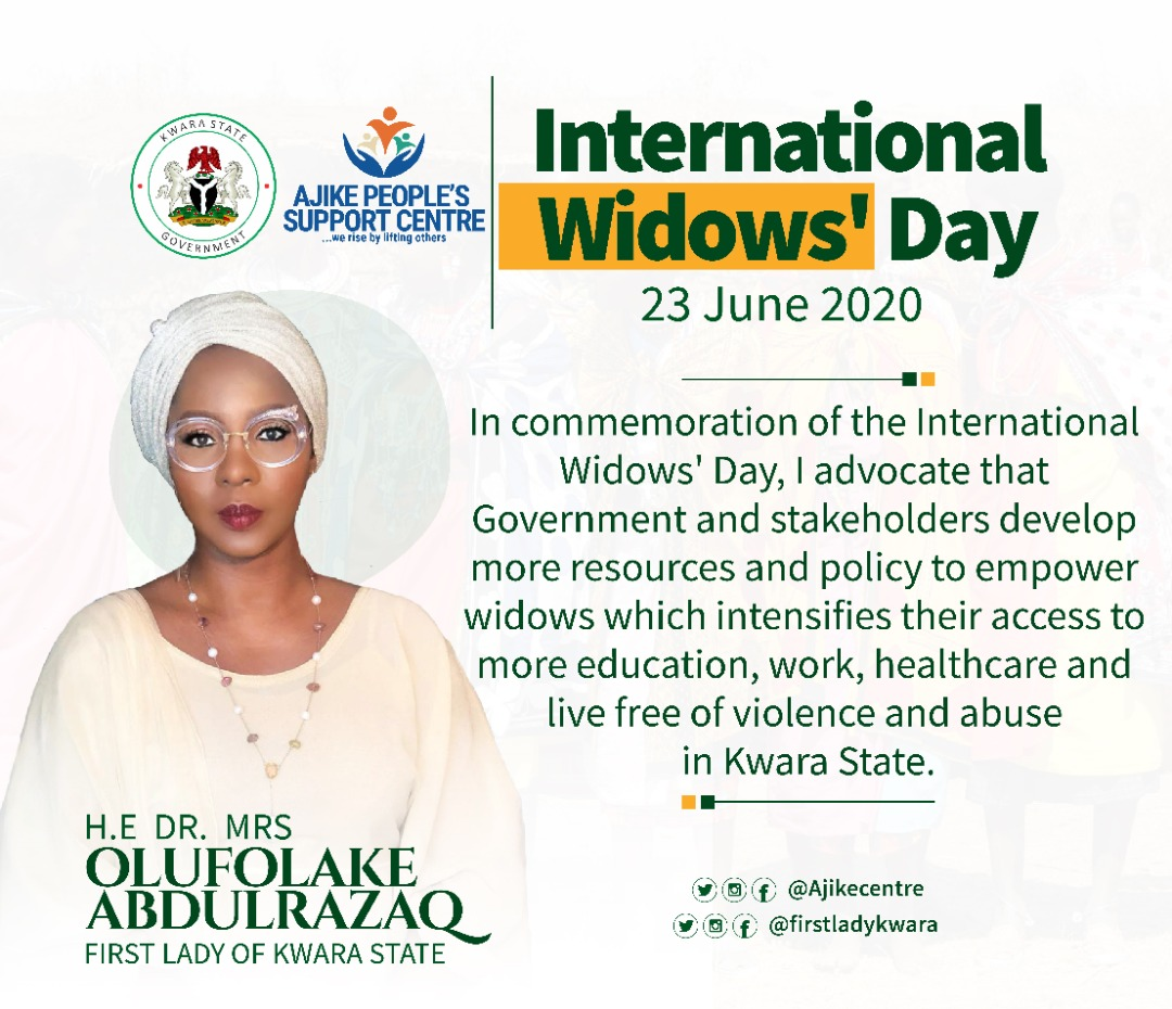 International Widows Day : We're Committed to developing resources and policy to empower Kwara Widows, Olufolake Abdulrazaq