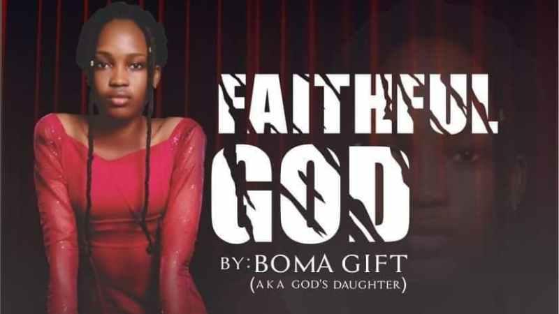 New Music: Boma Gift – Faithful God