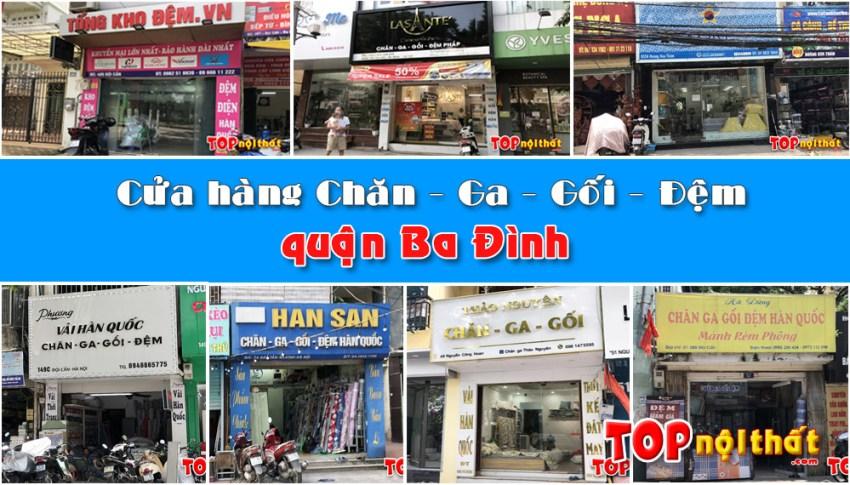 7 cửa hàng chăn ga gối đệm ở quận Ba Đình