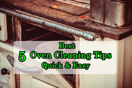 5 Oven Cleaning Tips Quick & Easy